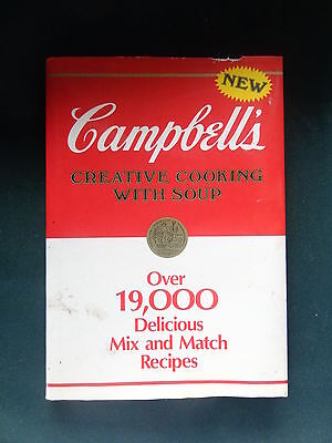 1985 hardcover cookbook Campbell's Creative Cooking With Soup 19,000 recipes