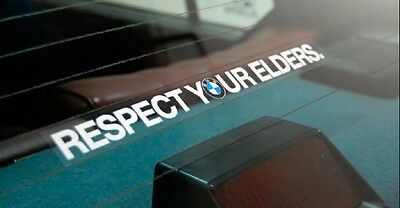 Respect Your Elders BMW Decal EURO Sticker for windshield