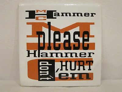 MC Hammer Pinback Button