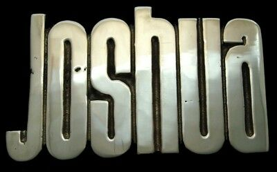 Mh02125 **nos** Vintage 1978 Cut-Out Name **joshua** Polished Solid Brass Buckle