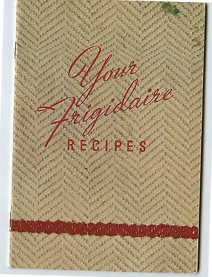 Old 1936 Your Frigidaire Recipes Cook Book