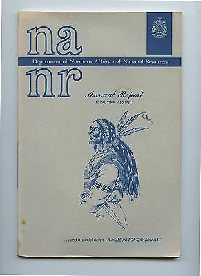 Old 1960-61 Department Northern Affiars National Resourses Annual Report