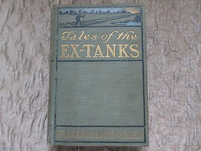Old 1900 Book Tales of the Ex-Tanks Hard Luck Stories by Clarence Cullen