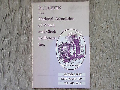 October 1977 Bulletin of National Watch and Clock Collectors inc