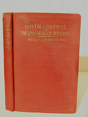 Old 1922 Book Birth Control or The Limitation of Offspring by William Robinson