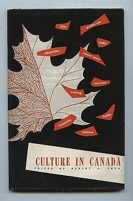 Old 1951 Book Culture in Canada by Albert A Shea Royal Commission