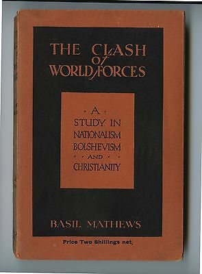 1931 Book Clash of World Forces Nationalism Bolshevism by Basil Matthews