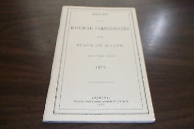 1876 State Of Maine Railroad Commissioners Report Reprint