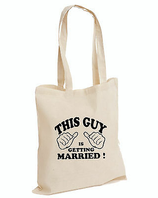 This Guy Is Getting Married! Funny COTTON TOTE Wedding Groom Stag (MARRIED,BAG)