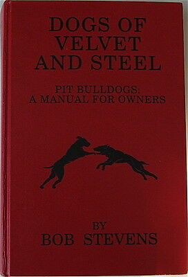 Pit Bull Rare Vintage Book  Dogs Of Velvet And Steel