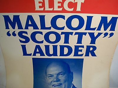 "Vintage Collectible Malcolm ""Scotty"" Lauder Political Poster"