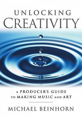 Unlocking Creativity: A Producer's Guide to Making Music & Art Music P 000122314
