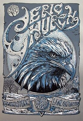 Eric Church 2/14/2013 Poster London Ontario Signed & Numbered #/40 Rare!!