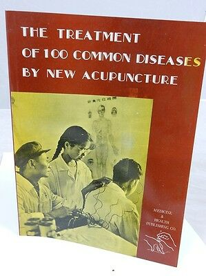Treatment of 100 Common Diseases By New Acupuncture.  Paperback book.