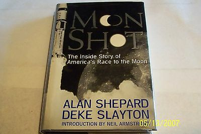 Moon Shot: Inside Story of America's Race to the Moon Signed Alan Shepherd  H/C