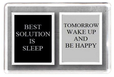 Plaque Sign Solution Sleep Wake Up Happy Day Life Quote Gift Fridge Magnet