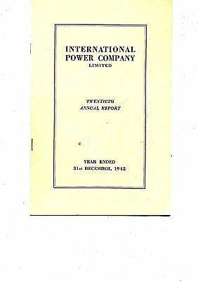 Old annual report INTERNATIONAL POWER COMPANY limited 1945
