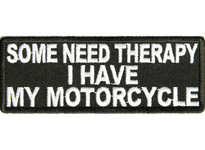SOME NEED THERAPY Embroidered Jacket Vest Funny Biker Saying Patch Emblem