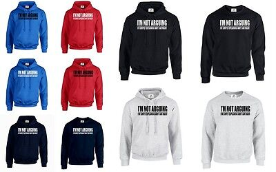 Im Not Arguing Im Right Tumblr Fashion Hoodie Jumper Funny Present Gift (Argue)