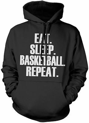 Eat Sleep Basketball Repeat Unisex Hoody Player Gift Various Colours Hoodie