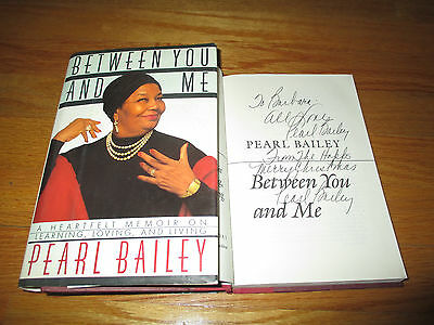 PEARL BAILEY signed BETWEEN YOU AND ME 1989 1st Edition Book To BARBARA
