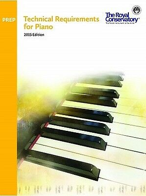 RCM Technical Requirements for Piano Preparatory 2015 Edition