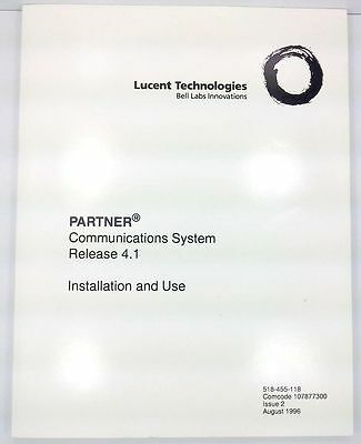 Lucent Partner Communications System Pelease 4.1 installation and use