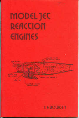 Model Jet Reaction Engines by C.E. Bowden