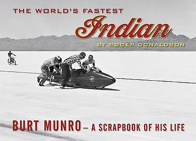 The World's Fastest Indian: Burt Munro - A Scrap book of his life