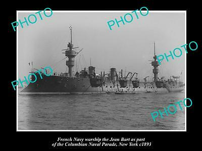 OLD LARGE HISTORIC PHOTO OF FRENCH NAVY WARSHIP, THE JEAN BART c1893, NEW YORK