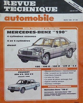 Revue technique MERCEDES 190 4 cyl. essence 4/5 cylindres DIESEL RTA N° 465 1986