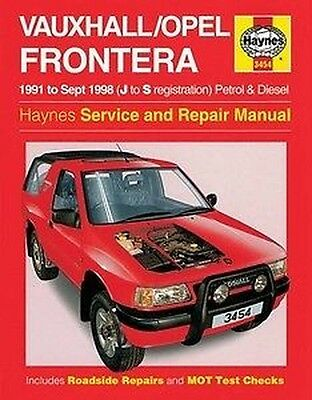 Haynes Owners + Officina Auto Manuale Opel Frontera Benzina + Diesel H3454