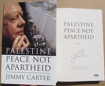 President Jimmy Carter signed Book Palestine Peace Not Apartheid 1st Prt PSA/DNA