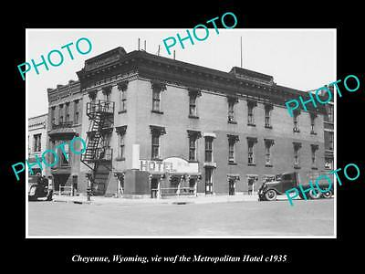 OLD LARGE HISTORIC PHOTO CHEYENNE WYOMING, VIEW OF THE METROPOLITAN HOTEL c1935