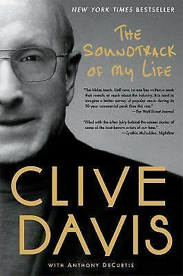 The Soundtrack of My Life by Clive Davis (2013, Paperback), new