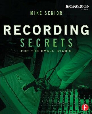 Recording Secrets for the Small Studio Book NEW 000151728