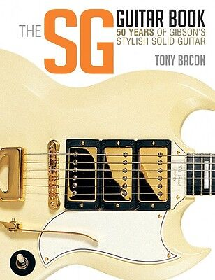 The SG Guitar Book 50 Years of Gibson's Stylish Solid Guitar Book NEW 000120794