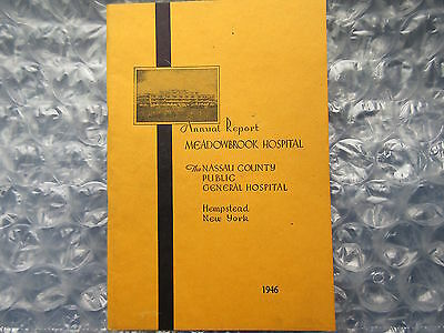 Old 1946 Annual Report Meadowbrook Hospital Hempstead New York