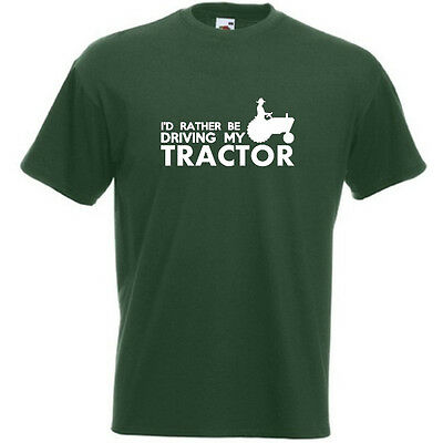 ID RATHER BE DRIVING MY TRACTOR Mens Tshirt Funny Farmer Tractorist Slogan Gift