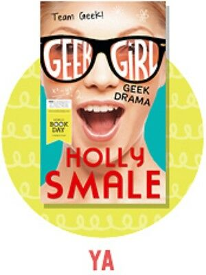 Geek Drama by Holly Smale World Book Day 2015 New Geek Girl Novelette