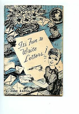 """Old booklet """"It's Fun to Write Letters"""" by Jane Eaton 1946"""