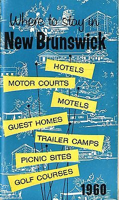 Old travel book WHERE TO STAY IN NEW BRUNSWICK 1960