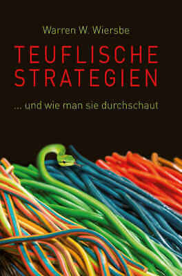 Teuflische Strategien - Warren W. Wiersbe