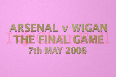 30_Arsenal v Wigan the Final Game 7th May 2006 Gold Polyflex Patch Printing