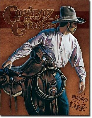 "12 1/2"" X 16"" TIN SIGN COWBOY BY CHOICE BEGINNING TRAIL METAL SIGN NEW"