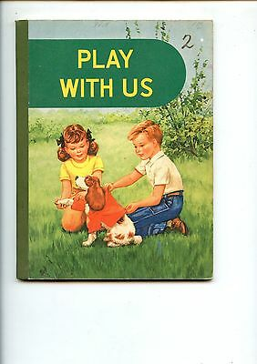 Old book School reader PLAY WITH US 1949 Guy. L. Bond  USA