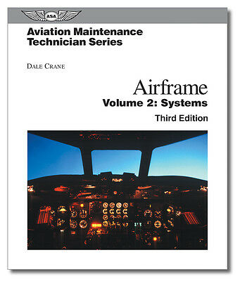 Aviation Maintenance Technician Series: Airframe Systems - ASA-AMT-SYS-3H