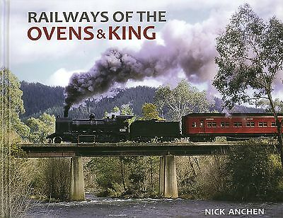 Railways of the Ovens and King