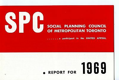 Old SPC SOCIAL PLANNING COUNCIL TORONTO 1969 Report