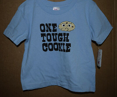 One Tough Cookie  Infant/Toddler Shirt Little Teez New with Tags